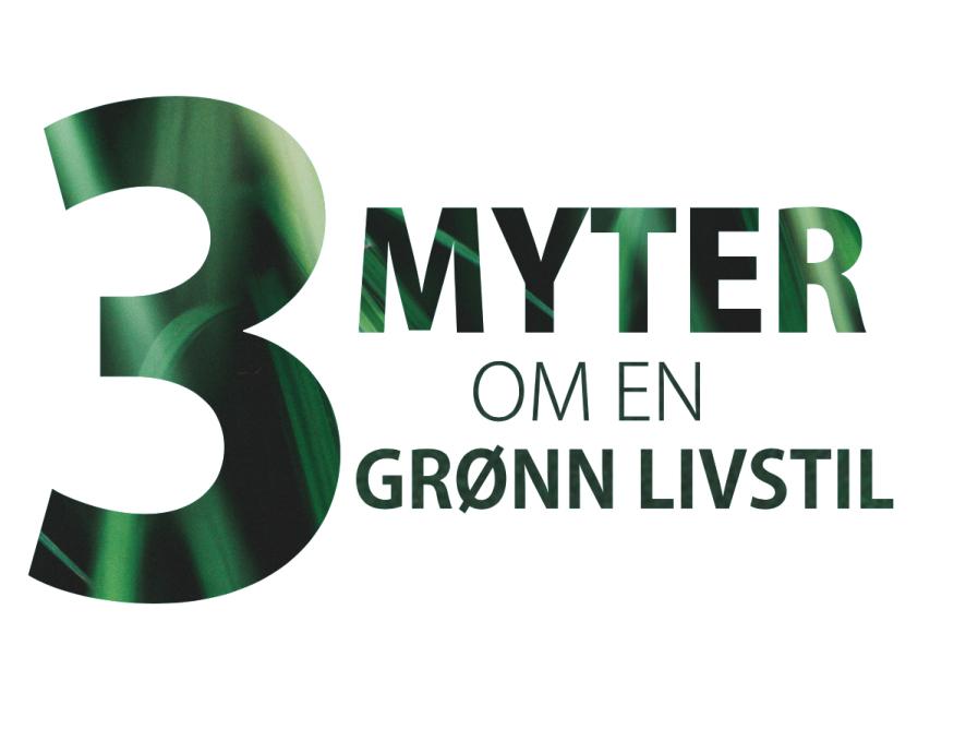 3 myter om en grønn livvstil